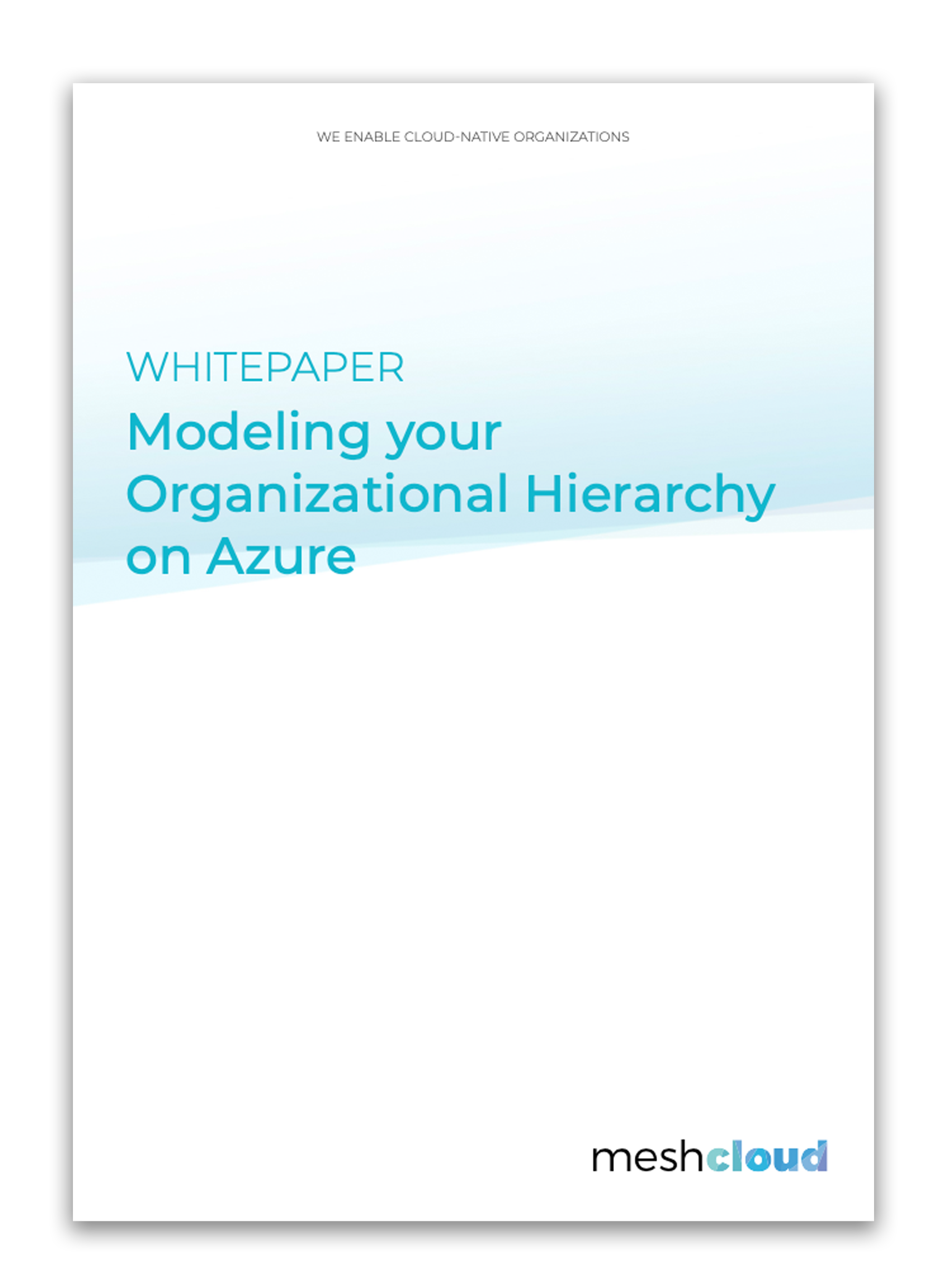 Whitepaper Modeling your Organizational Hierarchy on Azure
